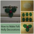 how to make felt holly decorations