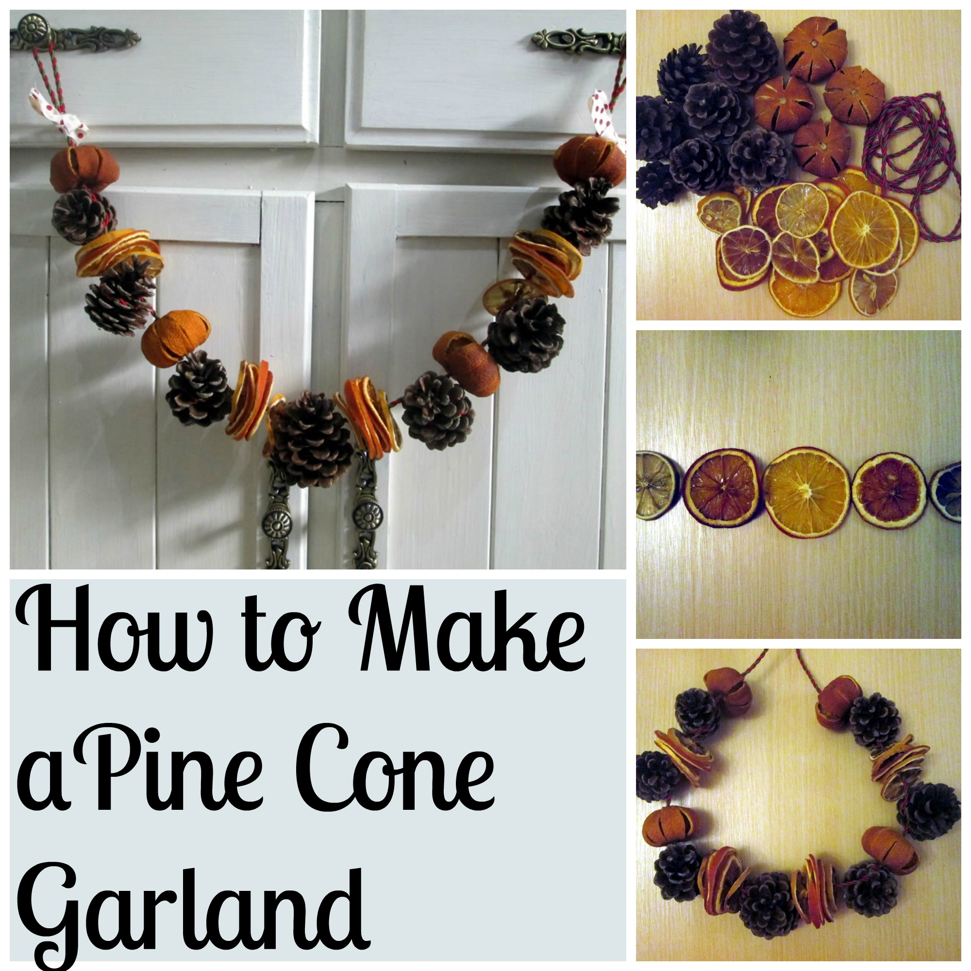 How to Make a Pine Cone Garland - Tea and a Sewing Machine