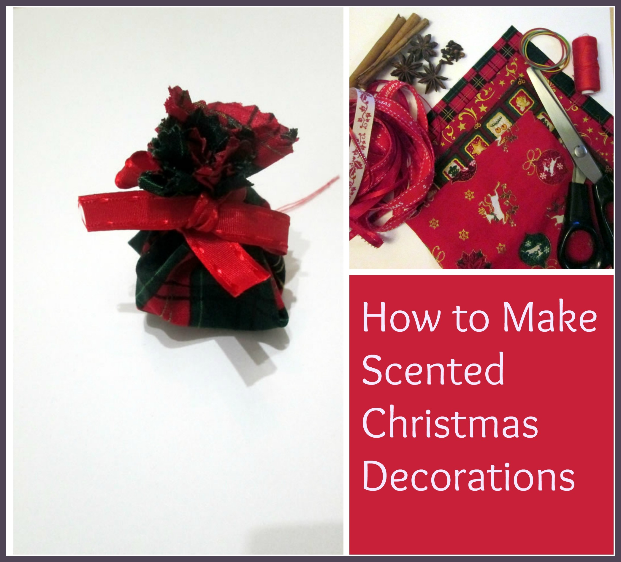 how to make scented christmas decorations