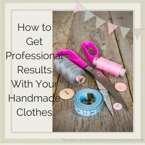 handmade not home made how to make handmade clothes look  professional