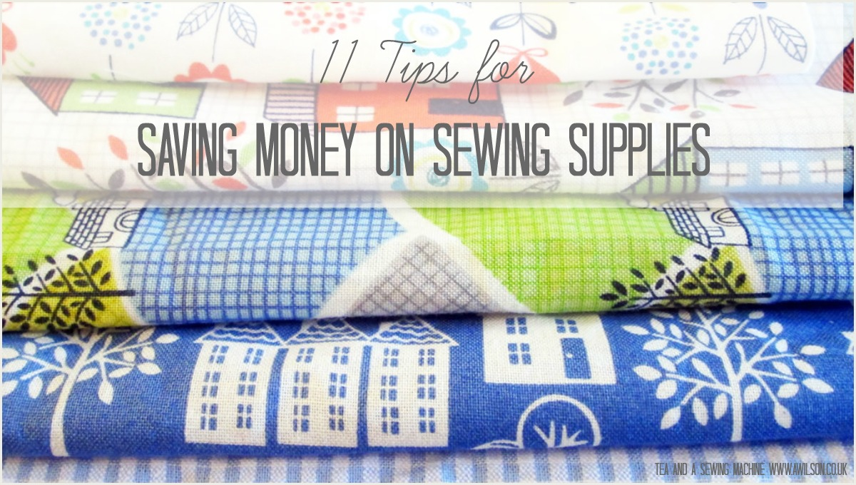 how to save money on sewing supplies tips