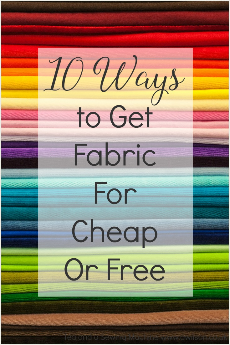 10 ways to get fabric for cheap or free