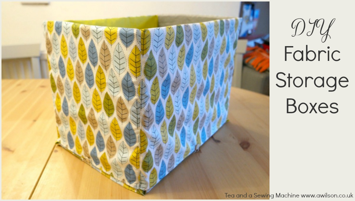 How to sew storage boxes tea and a sewing machine for Fabric storage