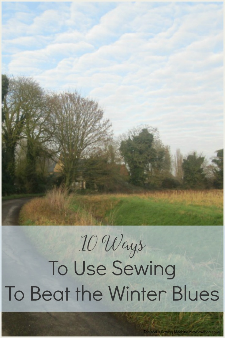 ways to use sewing to beat the winter blues