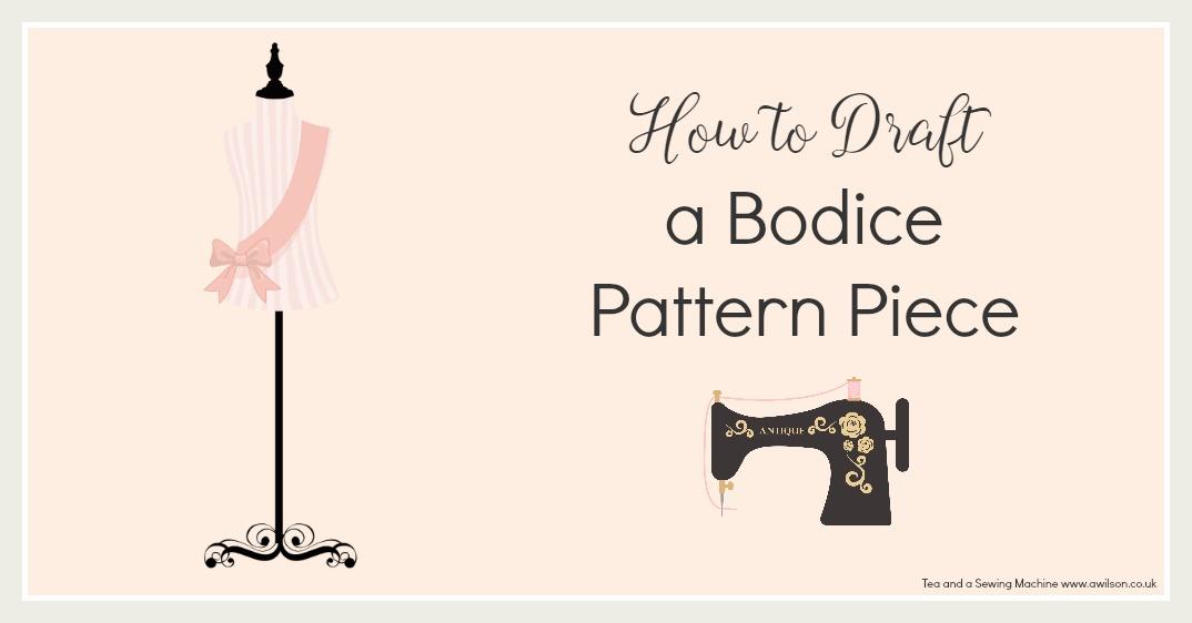 how to draft a bodice pattern piece block sloper