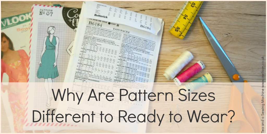 why are pattern sizes different to ready to wear