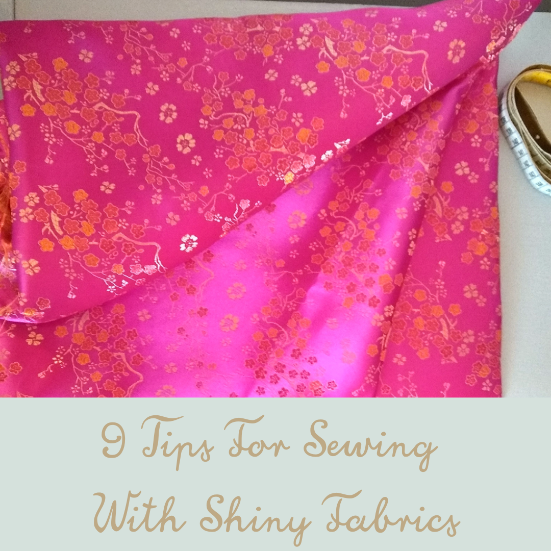 tips for sewing with shiny fabrics
