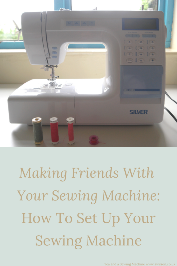 making friends with your sewing machine how to set up your sewing machine